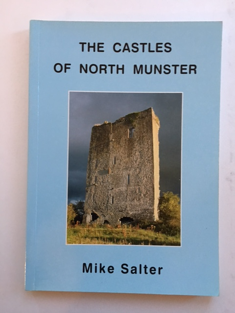 The Castles of North Munster :, Salter, Mike ;
