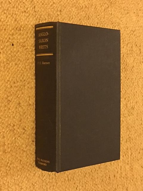 ANGLO-SAXON WRITS :, Harmer, Florence E. ;