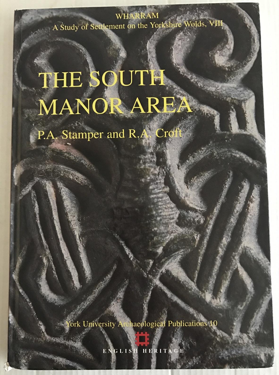 The South Manor Area :, P A Stamper ;et al (eds)