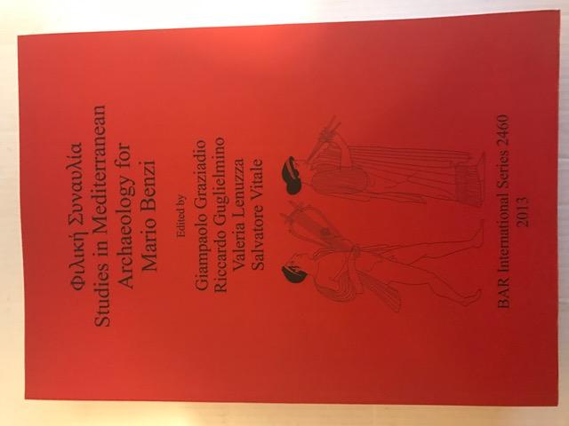 Studies in Mediterranean Archaeology for Mario Benzi :, Giampaolo Graziadio ;et al (eds)