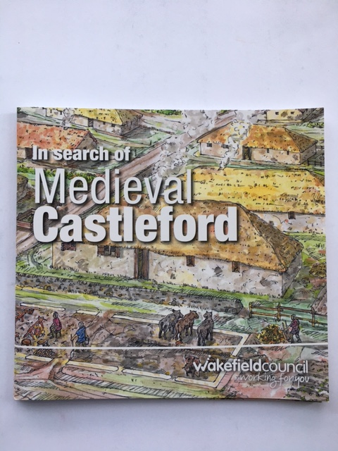 In Search of Medieval Castleford :