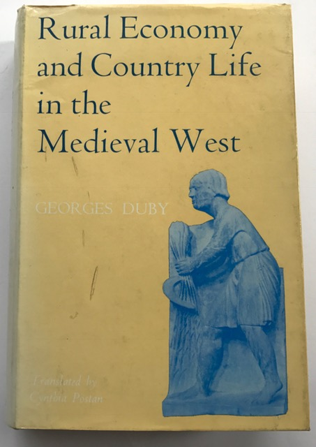 Rural Economy and Country Life in the Medieval West :, Duby, Georges ;