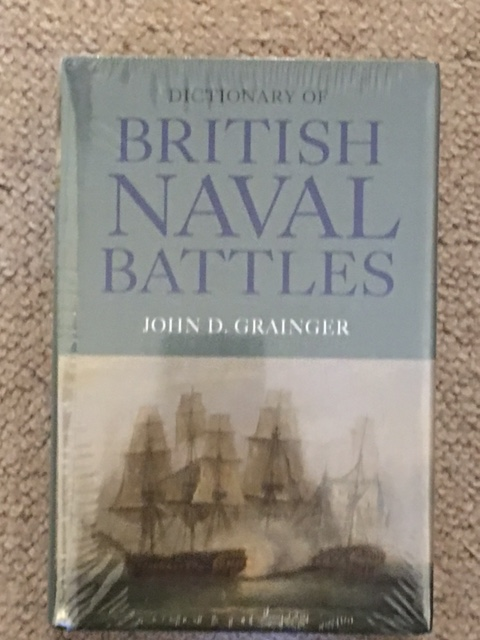 Dictionary of British Naval Battles :, Grainger, John D. ;