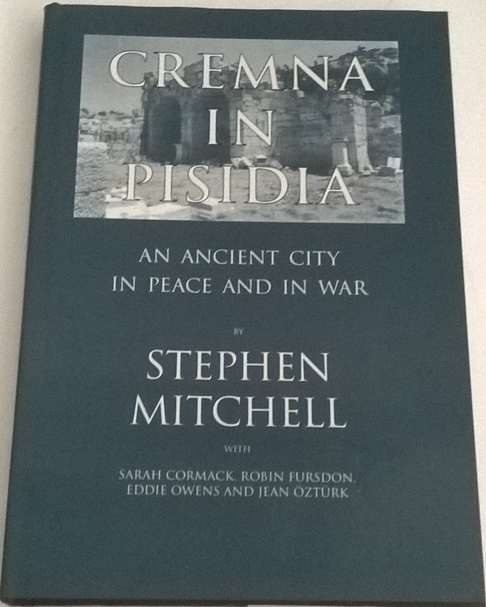 Cremna in Pisidia :An Ancient City in Peace and in War, Mitchell, Stephen ;