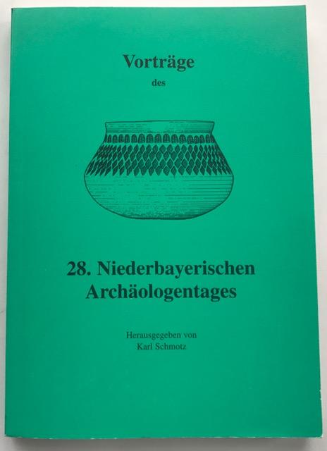 Vorträge des Niederbayerischen Archäologentages :, Schmotz, Karl ;