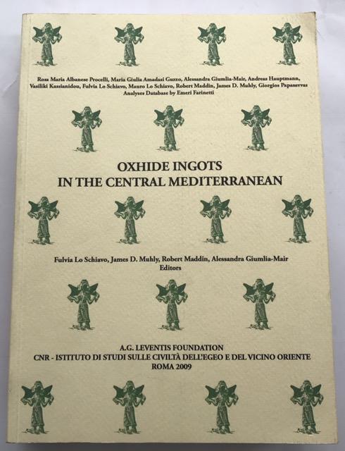 Oxhide Ingots in The Central Mediterranean :, Schiavo, Lo Fulvia ;et al (eds)