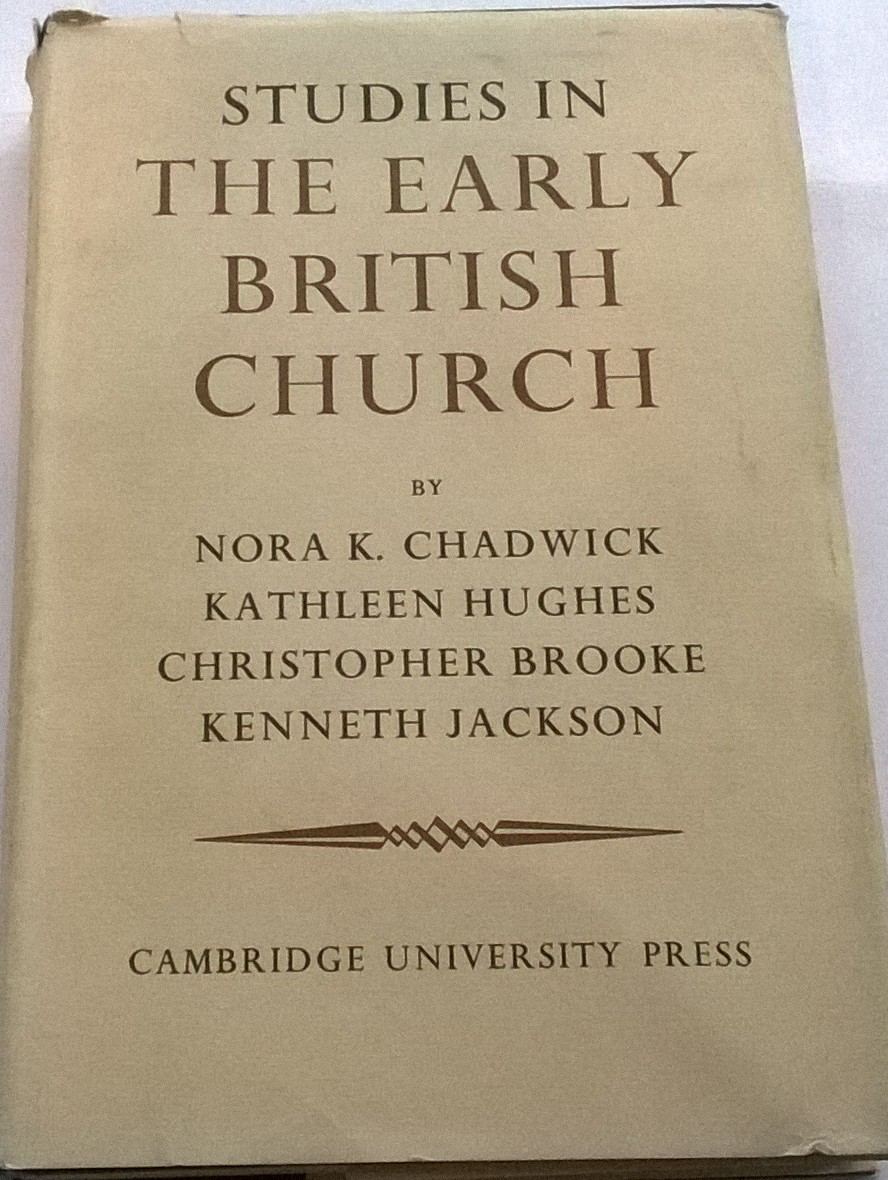 Studies in the Early British Church :