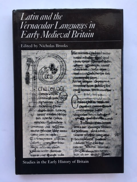 Latin and the Vernacular Languages in Early Medieval Britain :, Brooks, Nicholas ;(ed)