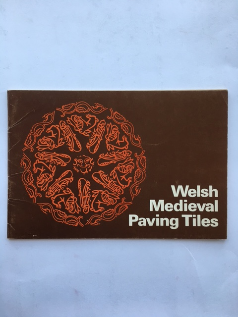 Welsh Medieval Paving Tiles :, Lewis, J. M. ;
