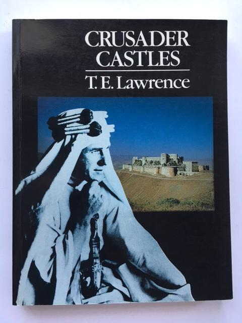 Crusader Castles :, Lawrence, T. E. ;