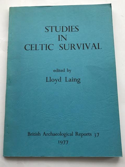 Studies in Celtic Survival :, Laing, Lloyd ;(ed)