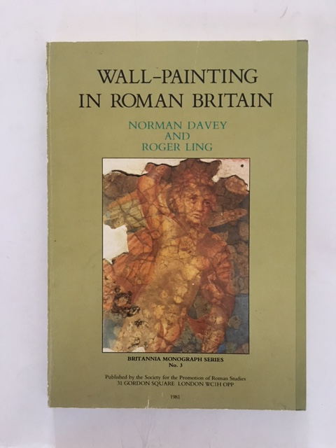 Wall-painting in Roman Britain :, Davey, Norman ;Ling, Roger