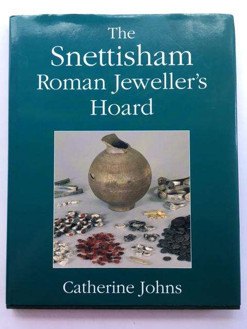THE SNETTISHAM ROMAN JEWELLER'S HOARD :, Johns, Catherine ;