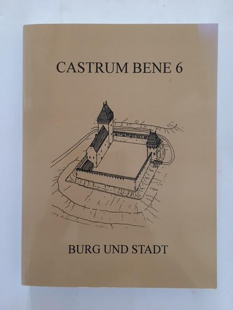 Castrum Bene 6 :Burgh und Stadt, Durdik, Tomas ;