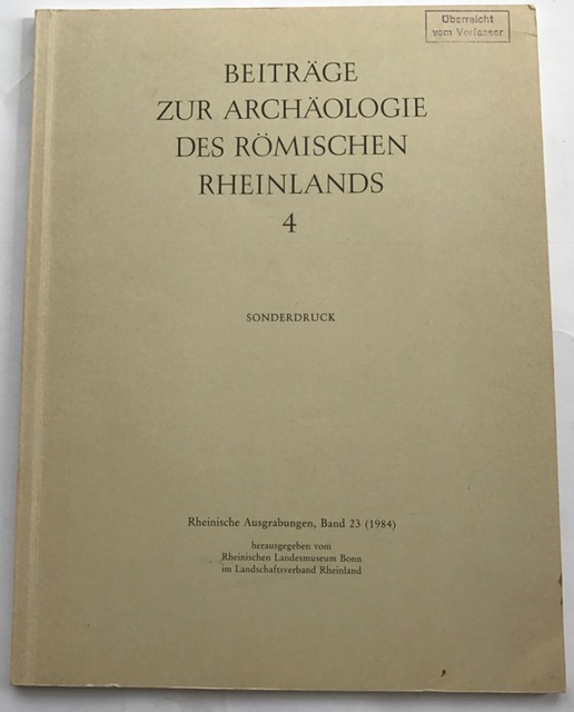 Beitrage zur Archaologie des Romischen Rheinlands 4 :, Bechert, T ;Vanderhoeven, M (ed)