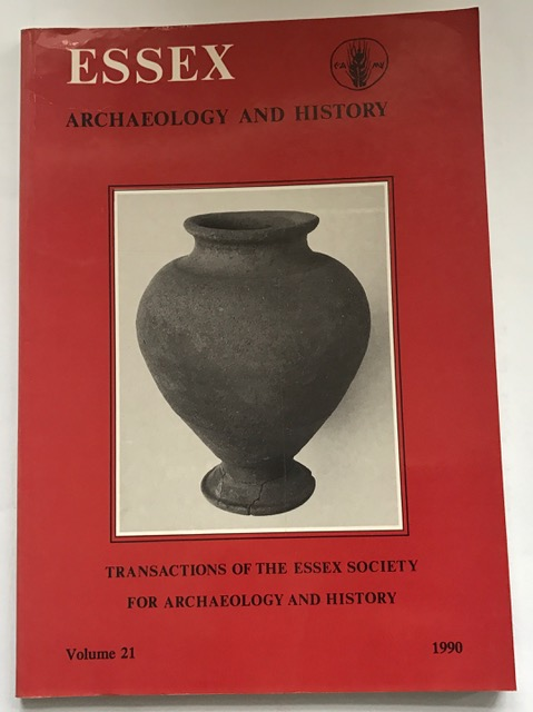 Transactions of the Essex Archaeological Society :Transaction of the Essex Society for Archaeology and History, Volume 21 (Third Series)