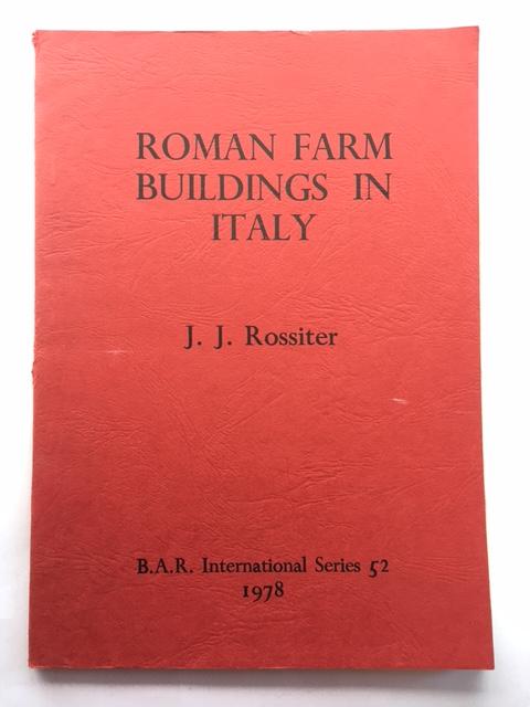 Roman Farm Buildings in Italy :, Rossiter, J. J. ;