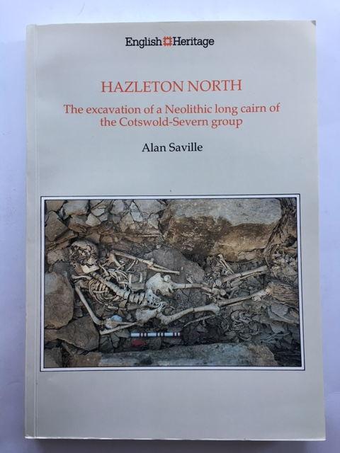 Hazleton North, Gloucestershire, 1979-82 :The excavation of a Neolithic long cairn of the Cotsworld-Severn group