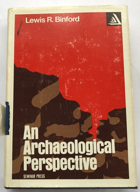 Archaeological Perspective (Studies in archaeology) :, Binford, Lewis R ;