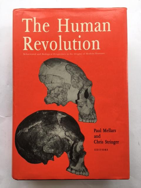 The Human Revolution :Behavioural and Biological Perspectives on the Origins of Modern Humans, Mellars, Paul ;Stringer, Chris (eds)