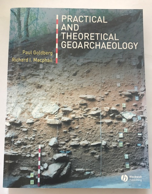 Practical and Theoretical Geoarchaeology :