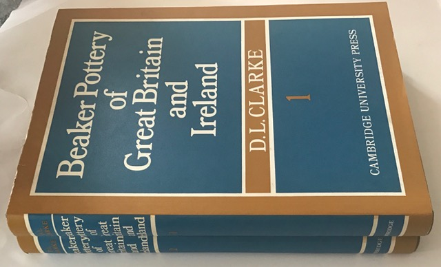 Beaker Pottery of Great Britain and Ireland 2 Part Hardback Set (Gulbenkian Archaeological Series) :, Clarke, D. L. ;