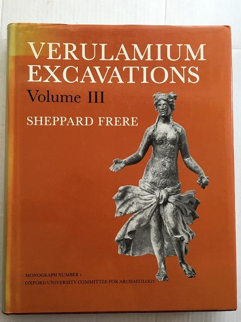 Verulamium Excavations, Volume III (Oxford University Committee for Archaeology Monograph No. I) :, Frere, Sheppard ;