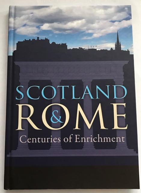 Scotland & Rome Centuries of Enrichment :, Hammersley, Louisa ;