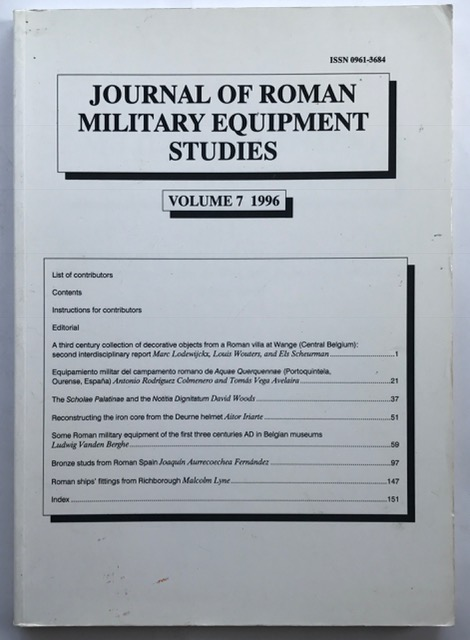 Journal of Roman Military Equipment Studies, Vol. 7 :Dedicated to the Study of the Weapons, Armour, and Military Fittings of the Armies and Enemies of Rome and Byzantium, Bishop, M. C. ;(ed)