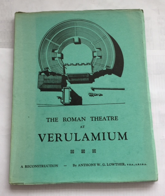 The Roman Theatre at Verulamium :A Reconstruction, Lowther A W G ;