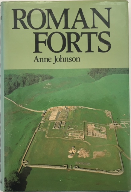Roman Forts of the 1st and 2nd centuries AD in Britain and the German Provinces :, Johnson, Anne ;