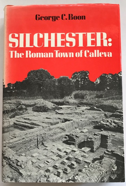 Silchester :The Roman Town of Calleva, Boon, George C. ;