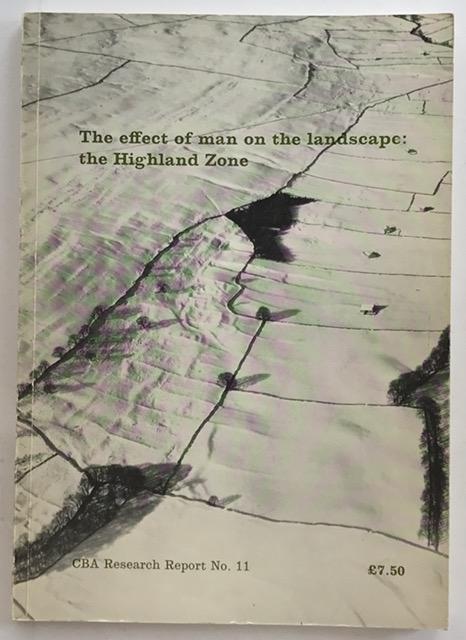 The effect of man on the landscape :the Highland Zone, Evans J G et al (eds) ;