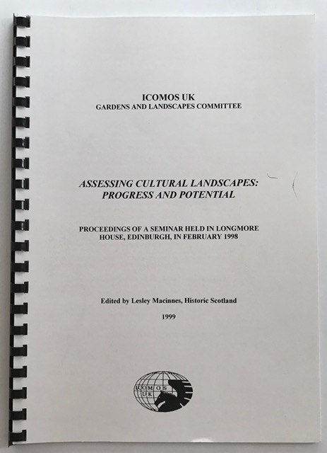 Assessing Cultural Landscapes :Proceedings of a Seminar Held in Longmore House, Edinburgh, in February 1998, Macinnes, Lesley ;