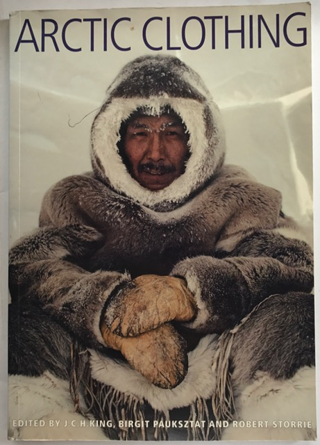 Arctic Clothing :, King, J.C.H. ;