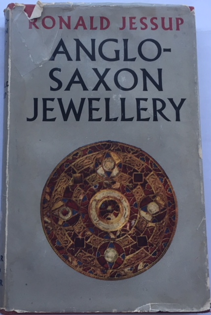 Anglo Saxon Jewellery :, Jessup, R ;