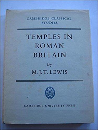 Temples in Roman Britain :, Lewis, M. J. T. ;