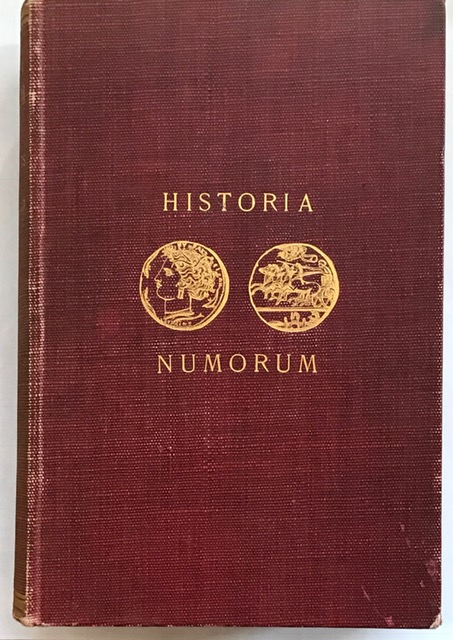 Historia Numorum :A Manual of Greek Numismatics, Head, Barclay V. ;