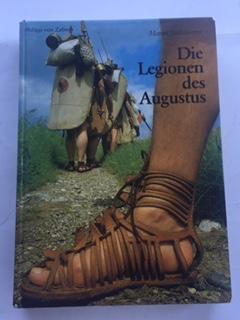 Die Legionen des Augustus :, Junkelmann, Marcus ;
