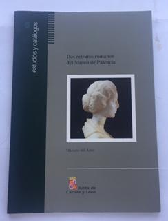 Dos retratos romanos del museo de palencia :, Amo, Mariano D ;