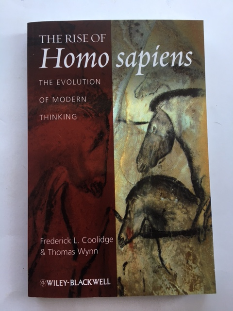 The Rise of Homo sapiens :The Evolution of Modern Thinking, Coolidge, Frederick L. ;