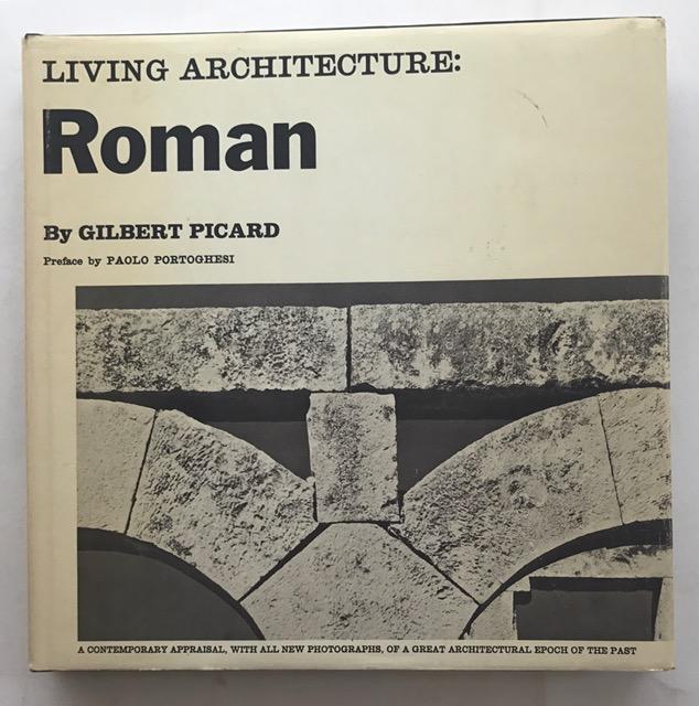Living architecture: Roman :, Picard, Gilbert ;