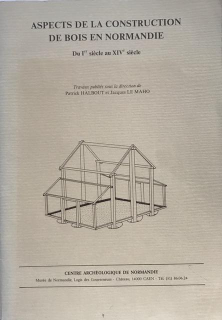 Aspects De La Construction De Bois En Normandie :, Halbout, Patrick ;