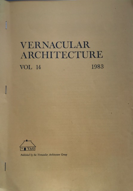 Vernacular Architecture Vol 14 :Plank-Walled Building Techniques and the Church of St.Lawrence Rushton Spencer, Vernacular Architecture Group ;