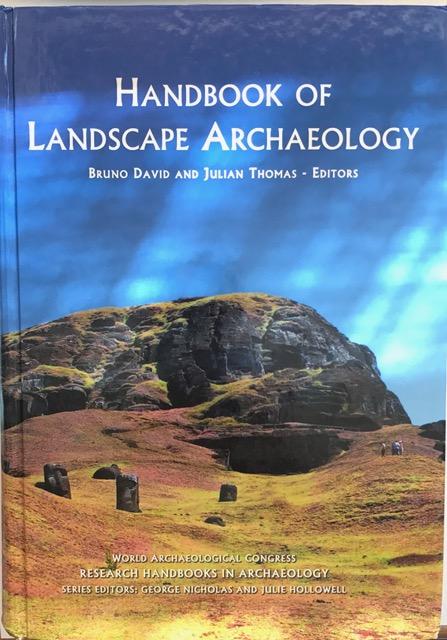 Handbook of Landscape Archaeology :(World Archaeological Congress Research Handbooks)