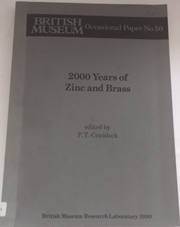 2000 Years of Zinc and Brass :British Museum occasional paper no. 50, Craddock, P. T. ;(ed)