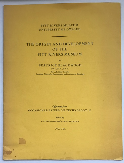 The Origin and Development of the Pitt Rivers Museum :, Blackwood, Beatrice ;Penniman, T. K.