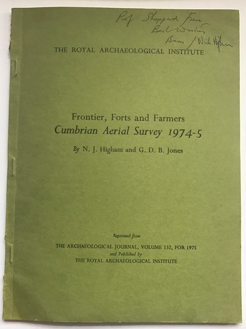 Frontier, Forts, and Farmers Cumbrian Aerial Survey 1974-5 :Reprinted from The Archaeological Journal, Volume 132, For 1975, Higham, N. J. ;
