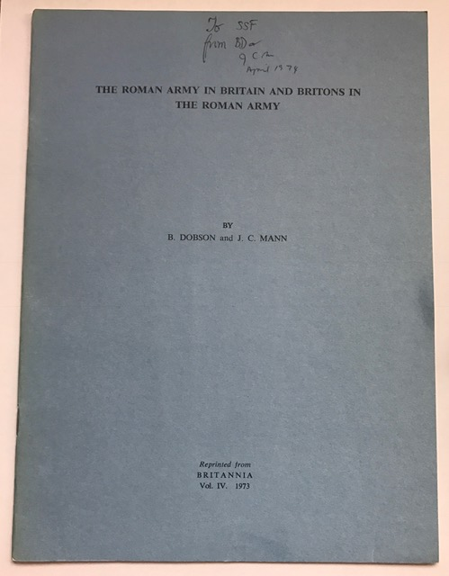 The Roman Army in Britain and Britons in the Roman Army :Reprinted from Britannia Vol. IV, Dobson, B. ;
