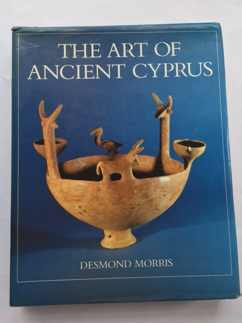 The Art of Ancient Cyprus :with a check-list of the author's collection, Morris, Desmond ;